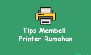 Tips Membeli Printer Rumahan